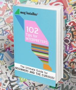 102 TIPS FOR INTERPRETERS